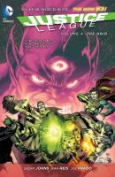 Justice league Vol. 4, The grid / Geoff Johns, writer ; Ivan Reis ..., artists