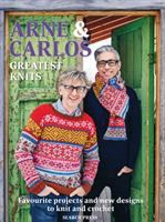 Arne & Carlos greatest knits : favourite projects and new designs to knit and crochet