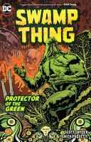 Swamp Thing - Protector of the Green