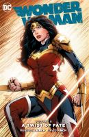 Wonder Woman Vol. 8, A twist of fate / written by Meredith Finch ; pencils by David Finch, Ian Churchill, Miguel Mendonca