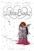 Little bird Book one. The fight for elder's hope /