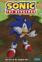 Sonic the Hedgehog Part 1. The fate of Dr. Eggman /