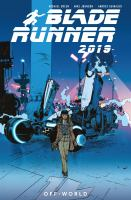 Blade Runner 2019 [2]. Off world /