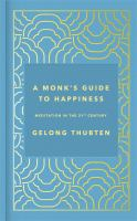 A monk's guide to hapiness