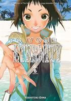 To your eternity 6