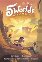 5 worlds Book 4, The amber anthem / Mark Siegel ...