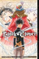 Black clover Vol. 2, Those who protect