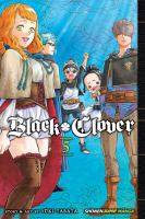Black clover Vol. 5, Light / translation: Taylor Engel