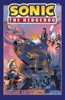 Sonic the hedgehog Vol. 6. The last minute /