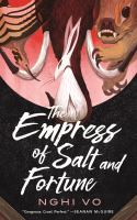 The empress of salt and fortune