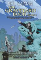 The graveyard book Vol. 2 / illustrated by: David Lafuente ...