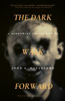 The dark walk forward