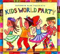 Putumayo presents Kids world party
